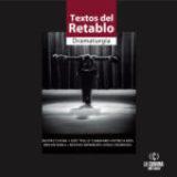 """Descargá """"Textos del Retablo"""", antología de dramaturgía"""